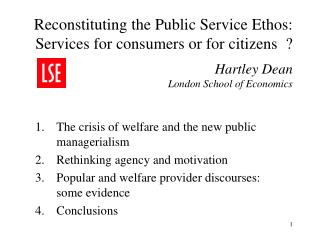 The crisis of welfare and the new public managerialism Rethinking agency and motivation