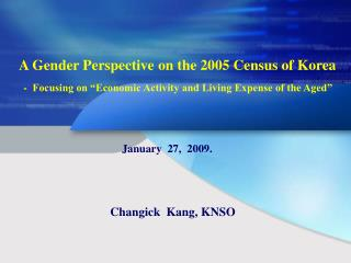 A Gender Perspective on the 2005 Census of Korea