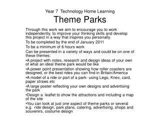 Year 7  Technology Home Learning Theme Parks