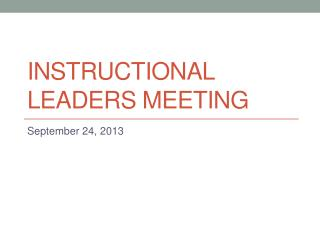 Instructional Leaders Meeting