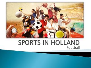 SPORTS IN HOLLAND