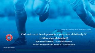 UEFA Study Group Scheme, season 2013/2014
