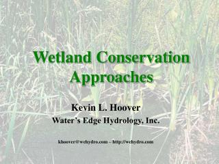 Kevin L. Hoover Water's Edge Hydrology, Inc. khoover@wehydro.com – http://wehydro.com