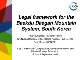 Legal framework for the Baekdu Daegan Mountain System, South Korea