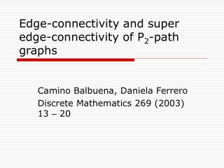 Edge-connectivity and super edge-connectivity of P 2 -path graphs