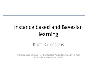 Instance based and Bayesian learning