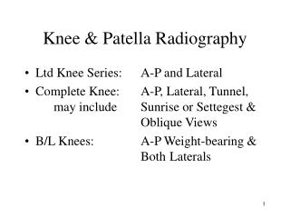 Knee & Patella Radiography