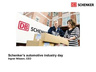 Schenker's automotive industry day Ingvar Nilsson, CEO