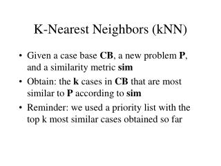 K-Nearest Neighbors (kNN)