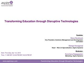 Transforming Education through Disruptive Technologies