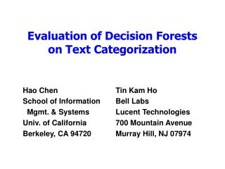Evaluation of Decision Forests on Text Categorization