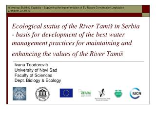 Ecological status of the River Tami  in Serbia - basis for development of the best water management practices for mainta