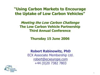 Using Carbon Markets to Encourage the Uptake of Low Carbon Vehicles   Meeting the Low Carbon Challenge The Low Carbon V
