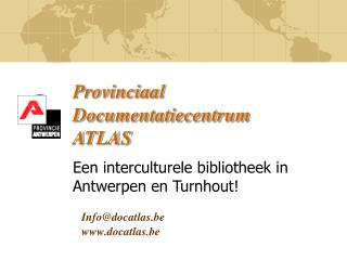 Provinciaal Documentatiecentrum  ATLAS
