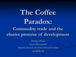 The Coffee Paradox: Commodity trade and the elusive promise of development