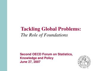 Tackling Global Problems: The Role of Foundations
