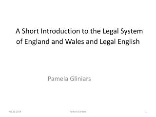 A Short Introduction to the Legal System of England and Wales and Legal English