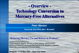 - Overview - Technology Conversion to Mercury-Free Alternatives