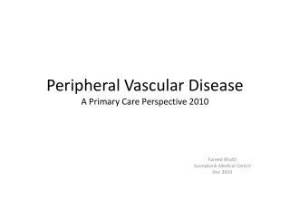 Peripheral Vascular Disease A Primary Care Perspective 2010