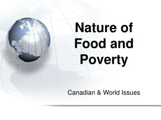 Nature of Food and Poverty