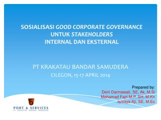 SOSIALISASI  GOOD CORPORATE GOVERNANCE  UNTUK  STAKEHOLDERS INTERNAL DAN EKSTERNAL