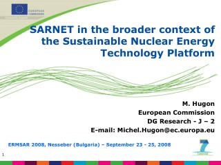 SARNET in the broader context of the Sustainable Nuclear Energy Technology Platform