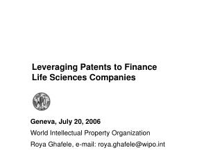Leveraging Patents to Finance  Life Sciences Companies