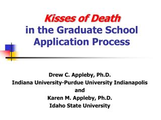 Kisses of Death in the Graduate School Application Process