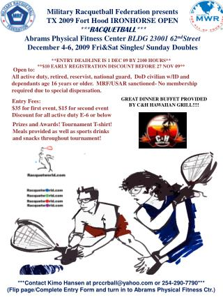 Military Racquetball Federation presents TX 2009 Fort Hood IRONHORSE OPEN ***RACQUETBALL***