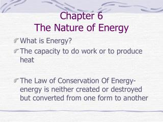 Chapter 6 The Nature of Energy