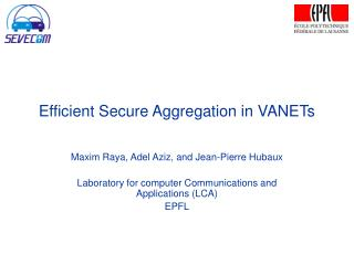 Efficient Secure Aggregation in VANETs