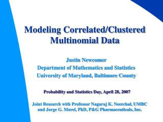 Modeling Correlated/Clustered Multinomial Data