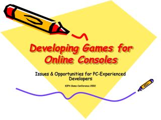 Developing Games for Online Consoles