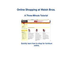 Online Shopping at Walsh Bros. A Three-Minute Tutorial