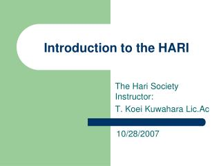 Introduction to the HARI