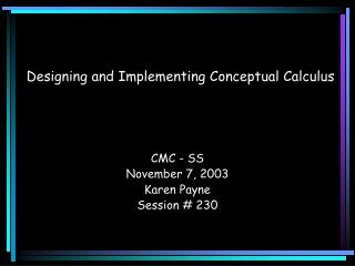 Designing and Implementing Conceptual Calculus