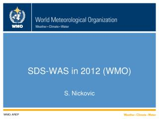 SDS-WAS in 2012 (WMO)