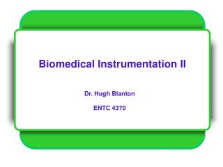 Biomedical Instrumentation II
