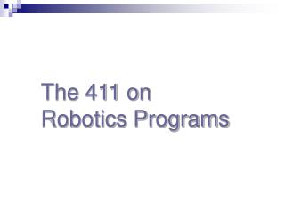 The 411 on  Robotics Programs