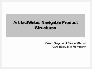 ArtifactWebs: Navigable Product Structures