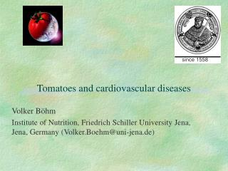 Tomatoes and cardiovascular diseases
