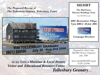 The Proposed Rescue of The Tollesbury Granary, Tollesbury, Essex