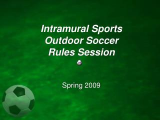 Intramural Sports Outdoor Soccer Rules Session