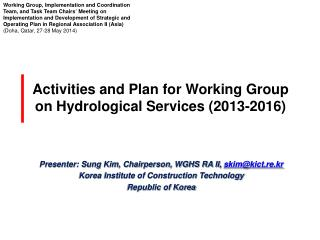Activities and Plan for Working Group on Hydrological Services (2013-2016)