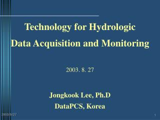 Technology for Hydrologic Data Acquisition and Monitoring