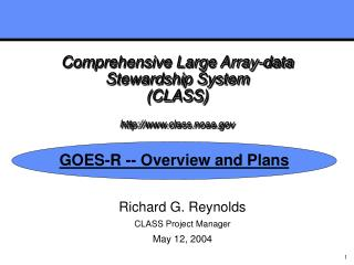 Comprehensive Large Array-data Stewardship System (CLASS) class.noaa