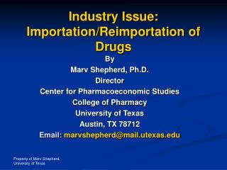 Industry Issue: Importation/Reimportation of Drugs