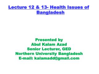 Lecture 12 & 13- Health Issues of Bangladesh