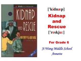 Kidnap and Rescue