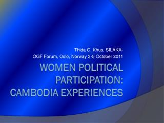 Women Political Participation: Cambodia Experiences